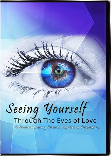 Seeing Yourself Through The Eyes of Love